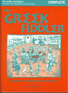 The Greek Fiddler For Violin And Piano Complete