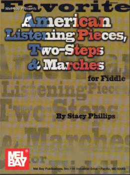 Favorite American Listening Pieces, Two-Steps & Marches Fiddle