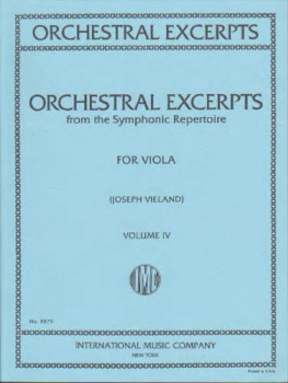 Orchestral Excerpts for Viola, Volume IV