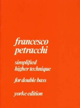 Petracchi - Simplified Higher Technique for Double Bass