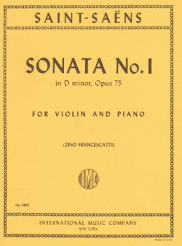 Saint-Saens - Sonata No. 1 In D minor, Op 75 for Violin and Piano