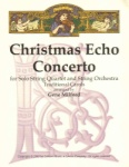 Christmas Echo Concerto for Solo String Quartet and String Orchestra