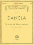 Dancla - School of Mechanism For the Violin, Op 7