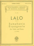 Lalo - Symphonie Espagnole, Op 21, for violin and piano