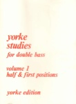 Yorke studies for double bass, Volume 1