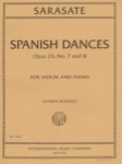 Spanish Dances, Op 26, No. 7 and 8, for Violin and Piano