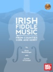 Irish Fiddle Music, From Counties Cork and Kerry